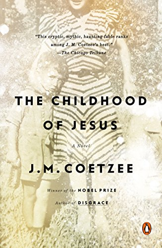 The Childhood of Jesus: A Novel (English Edition)の詳細を見る
