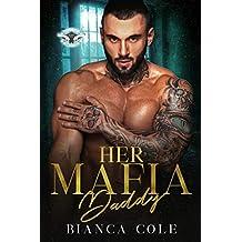 Her Mafia Daddy: A Dark Romance (Romano Mafia Brothers Book 1)