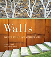 Walls: Elements of Garden and Landscape Architecture