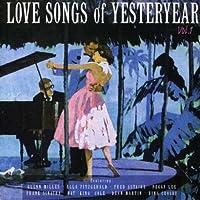 Vol. 1-Love Songs of Yesteryear