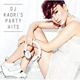 DJ KAORI'S PARTY HITS