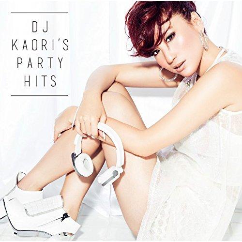 [画像:DJ KAORI'S PARTY HITS]