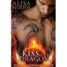Kiss of a Dragon (Fallen Immortals 1) - Paranormal Fairytale Romance