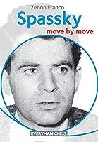 Spassky: Move by Move (Everyman Chess)