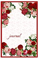 Roses: Blank Lined Journal