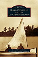 Hessel, Cedarville, and the Les Cheneaux Islands