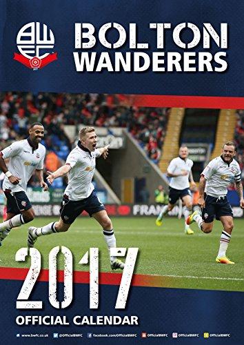 Bolton Wanderers Official 2017 A3 Calendar