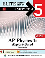 5 Steps to a 5 AP Physics 1 2020: Algebra-Based , Elite Student Edition