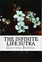 The Infinite Life Sutra: The Larger Sukhavativyuha Sutra