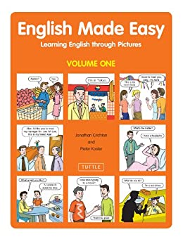 English Made Easy Volume One: Learning English through Pictures by [Crichton, Jonathan, Koster, Pieter]