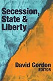 Secession State and Liberty [並行輸入品]