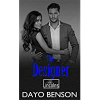The Designer: A Spiritual Warfare Romantic Thriller (The Lincolns Book 5) (English Edition)