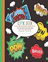 Comic Book Superhero Composition Notebook Wide Rule: Black | Wide Rule | Comic Composition Book | 8.5 Inches x 11 inches