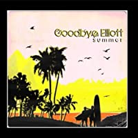 Summer by Goodbye Elliott