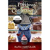 Previous Confections Large Print (Amish Cupcake Cozy Mystery)