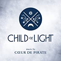 Child Of Light by Coeur De Pirate