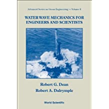 Water Wave Mechanics for Engineers and Scientists (Advanced Series on Ocean Engineering Book 2)