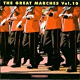 Great Marches 10 by VARIOUS ARTISTS (2013-05-03)