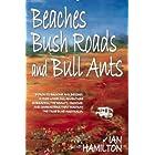 BEACHES, BUSH ROADS & BULL ANTS