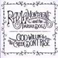 GOD WILLIN' & THE CREEK
