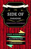 This Side of Paradise: By  F. Scott Fitzgerald  & Illustrated (An Audiobook Free!) (English Edition)