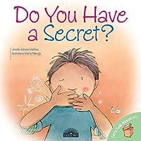 Do You Have A Secret? (Let's Talk About It!)
