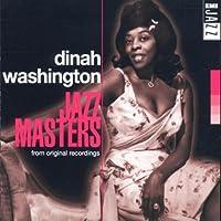 Jazz Masters : Dinah Washington