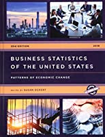 Business Statistics of the United States 2018: Patterns of Economic Change (U.S. Databook)