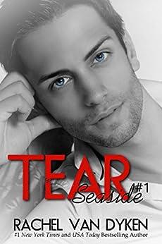 Tear (A Seaside Novel Book 1) by [Van Dyken, Rachel]