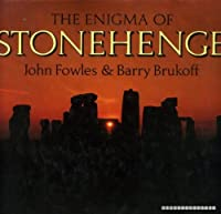 The Enigma of Stonehenge