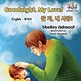 Goodnight, My Love! (English Korean Children's Book): Bilingual Korean book for kids (English Korean Bilingual Collection) 画像