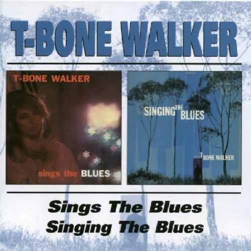 T-Bone Walker Sings The Blues / Singing The Blues
