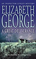 A Great Deliverance (Inspector Lynley Mystery)