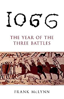 1066: The Year of the Three Battles by [McLynn, Frank]