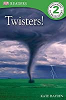 DK Readers L2: Twisters! (DK Readers Level 2)