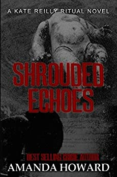Shrouded Echoes (Ritual Book 4) by [Howard, Amanda]