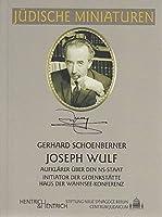 Joseph Wulf: Aufklaerer ueber den NS-Staat - Initiator der Gedenkstaette Haus der Wannsee-Konferenz