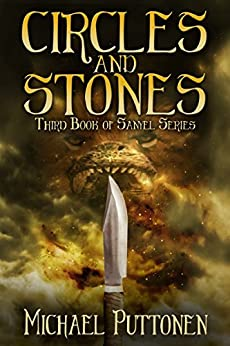 Circles and Stones (Sanyel Book 3) by [Puttonen, Michael]