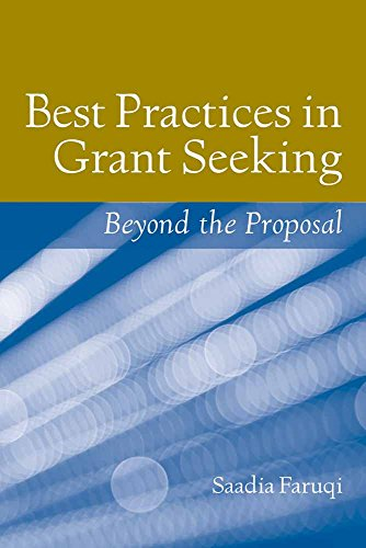 Download Best Practices in Grant Seeking: Beyond the Proposal 0763774871