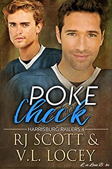 Poke Check (Harrisburg Railers Book 4) by [Scott, RJ, Locey, V.L.]