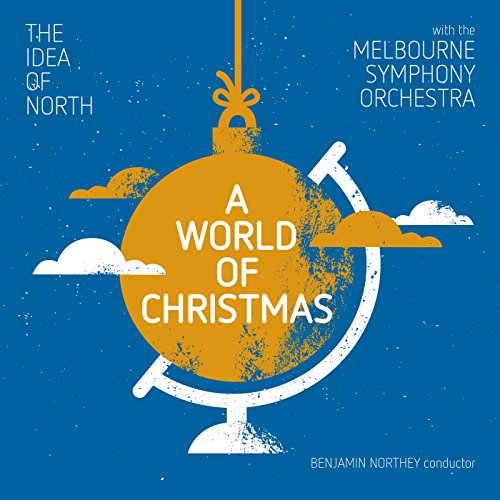 A World Of Christmas (Live At Hamer Hall, Arts Centre, Melbourne / 2016)