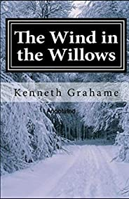 The Wind in the Willows Annotated