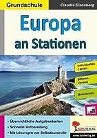 Europa an Stationen / Grundschule: Selbststaendiges Lernen in der Grundschule