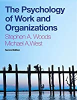 The Psychology of Work and Organizations: (with 12-month access to CourseMate and CengageBrain eBook Access)