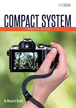 Compact System Camera Guide by [Brown, Margaret]