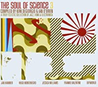 Soul Of Science 3 (Mixed By Kirk Digiorgio And Ian O'Brien) by Various Artists (2003-08-12)