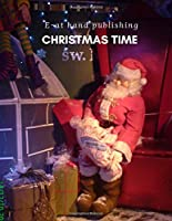 Christmas Time: Santa Notebook: Large size, 110 pages.