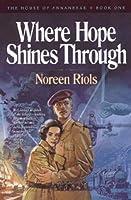 Where Hope Shines Through (The House of Annanbrae, Book 1)