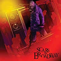 Scars on Broadway (Dig)