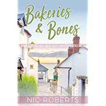 Bakeries and Bones (A Westford Bay B&B British Cozy Mystery - Book Zero)